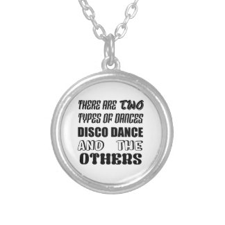 There are two types of Dance  Disco dance and othe Silver Plated Necklace