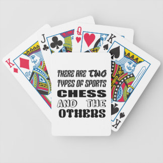 There are two types of sports Chess and others Bicycle Playing Cards