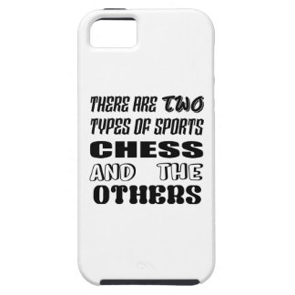 There are two types of sports Chess and others iPhone 5 Case