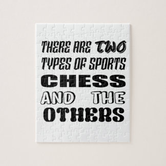 There are two types of sports Chess and others Jigsaw Puzzle