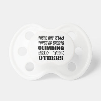 There are two types of sports Climbing and others Dummy