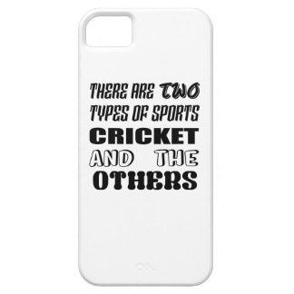 There are two types of sports cricket and others iPhone 5 cover