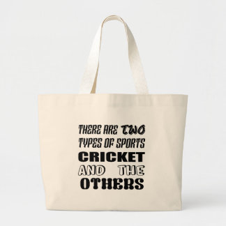 There are two types of sports cricket and others large tote bag