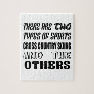 There are two types of sports Cross Country Skiing Jigsaw Puzzle