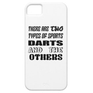 There are two types of sports Darts and others iPhone 5 Covers