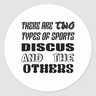 There are two types of sports Discus and others Classic Round Sticker