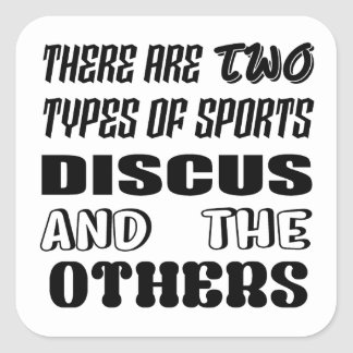 There are two types of sports Discus and others Square Sticker