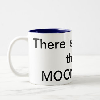 There is a chance this is MOONSHINE! Mug