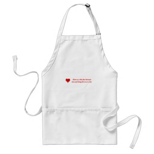 there-is-a-thin-line-between-love-and aprons