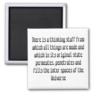 There is a thinking stuff from whi... - Customized Magnet