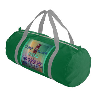 There is always good.... gym duffel bag