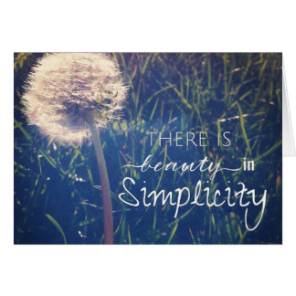 There Is Beauty In Simplicity Card