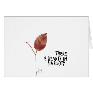 There is Beauty in Simplicity Leaf Notecard