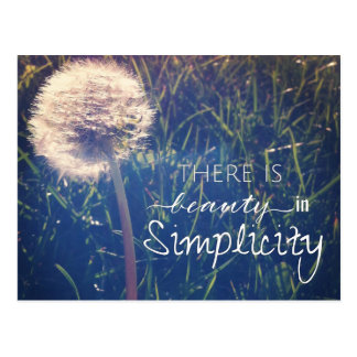 There Is Beauty In Simplicity Postcard