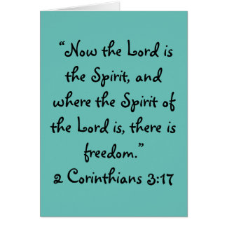 """There is freedom"" Scripture Greeting Card"