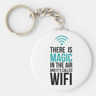 There Is Magic In The Air Called Wi-Fi Key Ring