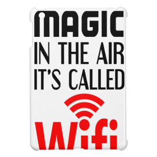 There is Magic In the air it's called wifi iPad Mini Case