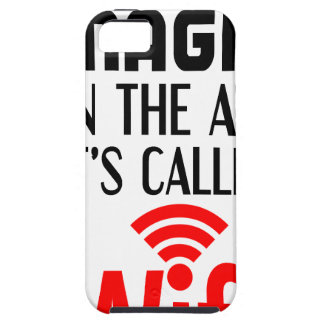 There is Magic In the air it's called wifi iPhone 5 Case