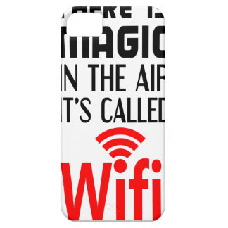 There is Magic In the air it's called wifi iPhone 5 Cover