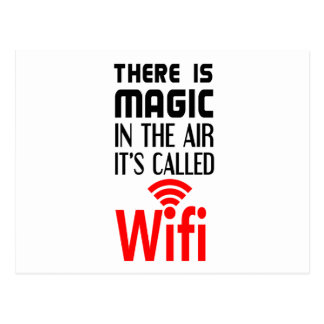 There is Magic In the air it's called wifi Postcard