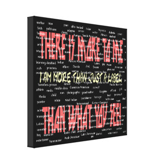There Is More to Me Wrapped Canvas Stretched Canvas Print