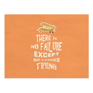 There is no failure except no longer trying quotes postcard