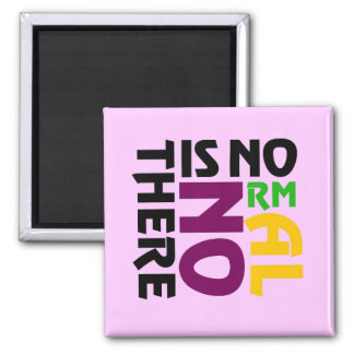 There Is No Normal Fridge Magnet Refrigerator Magnet