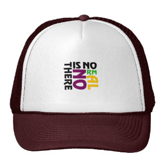 There Is No Normal Trucker Hat