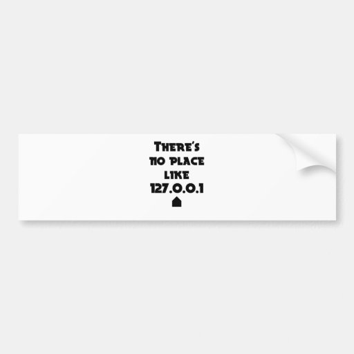 There is No place like Home Bumper Stickers