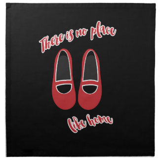 There is no place like home napkin