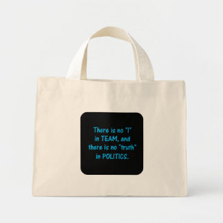 There is no truth in politics canvas bag