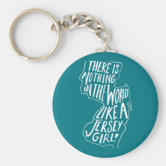 There Is Nothing In The World like A Jersey Girl Key Ring
