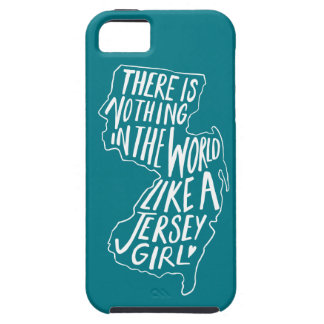 There Is Nothing In The World like A Jersey Girl Tough iPhone 5 Case