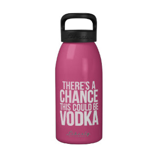 There s a chance this could be vodka drinking bottles