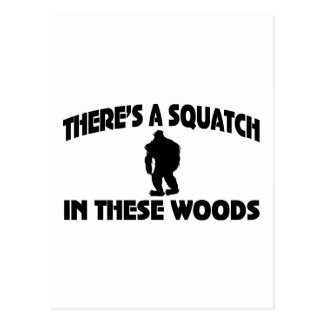 There's A Squatch In These Woods Postcard