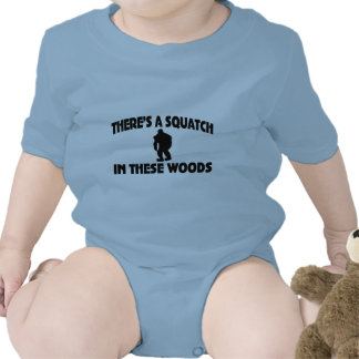 There's A Squatch In These Woods T Shirts