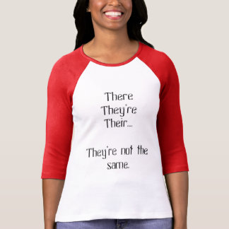There, they're, their… Grammar Shirt