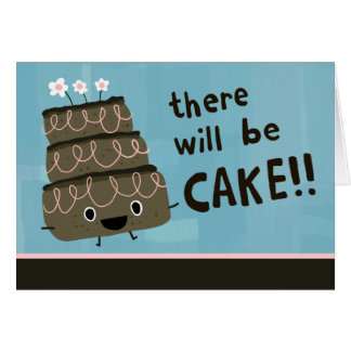 There Will Be Cake! Custom Party Invitation