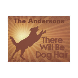 There Will Be Dog Hair Door Mat