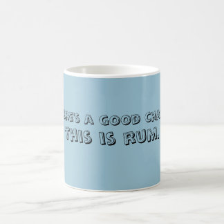 There's a good chance this is rum MUG