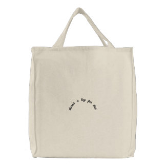 there's a log for that embroidered tote bag