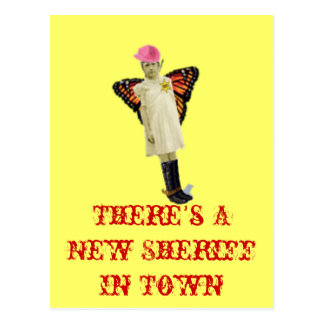 There's A New Sheriff In Town Postcard