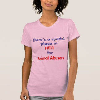 There's A Special Place In Hell T-shirt