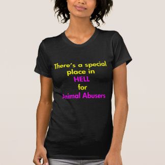 There's A Special Place In Hell Tshirts