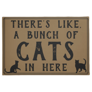 There's Like, A Bunch of Cats in Here   Funny Doormat