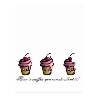 There's muffin you can do about it postcard