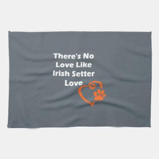 There's No Love Like Irish Setter Love Tea Towel