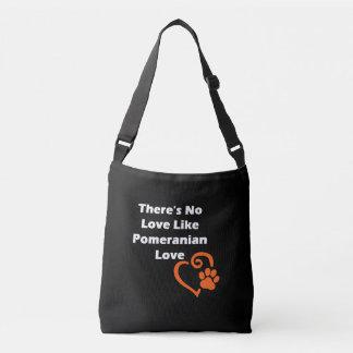There's No Love Like Pomeranian Love Crossbody Bag