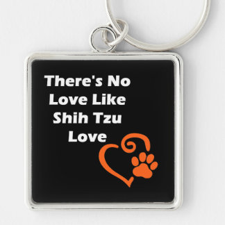 There's No Love Like Shih Tzu Love Silver-Colored Square Key Ring