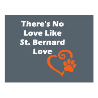 There's No Love Like St. Bernard Love Postcard